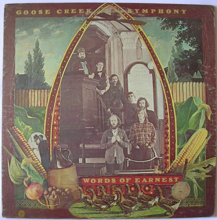Goose Creek Symphony Words Of Earnest By Capitol Records