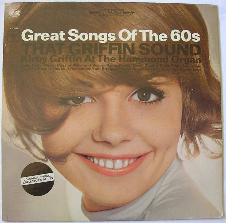 Kirby Griffin - Great Songs Of The 60's