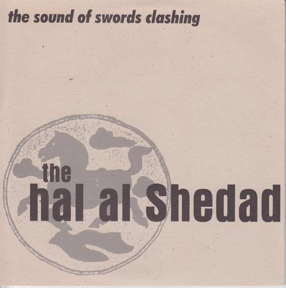 The Hal Al Shedad - The Sound Of Swords Clashing