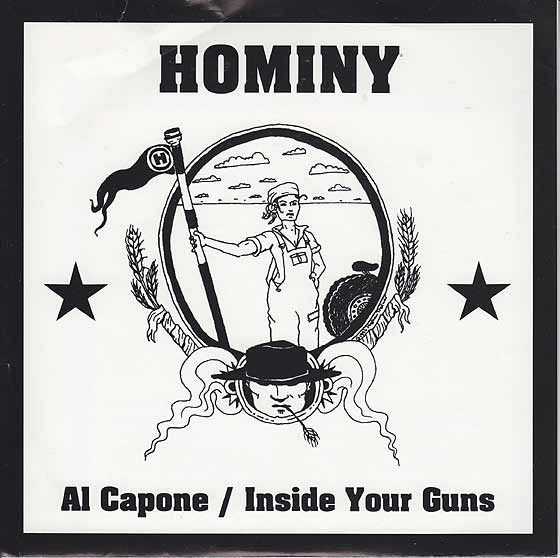 Hominy - Al Capone / Inside Your Guns