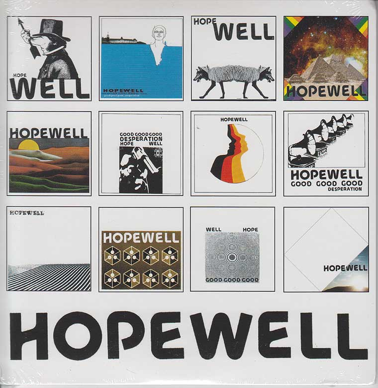 Hopewell - Good Good Good Desperation / Opus Part II