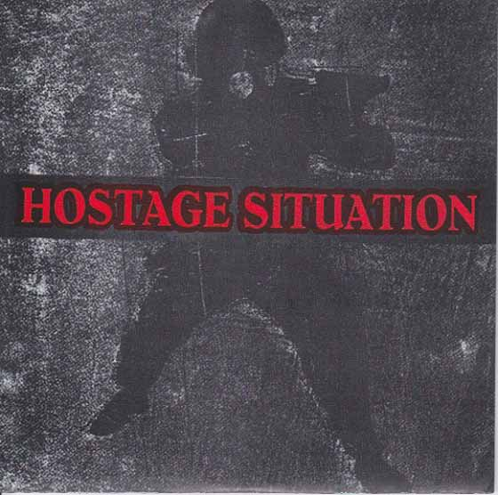 Hostage Situation  - Hostage Situation