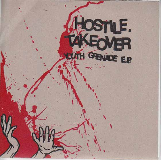 Hostile Takeover - Youth Grenade