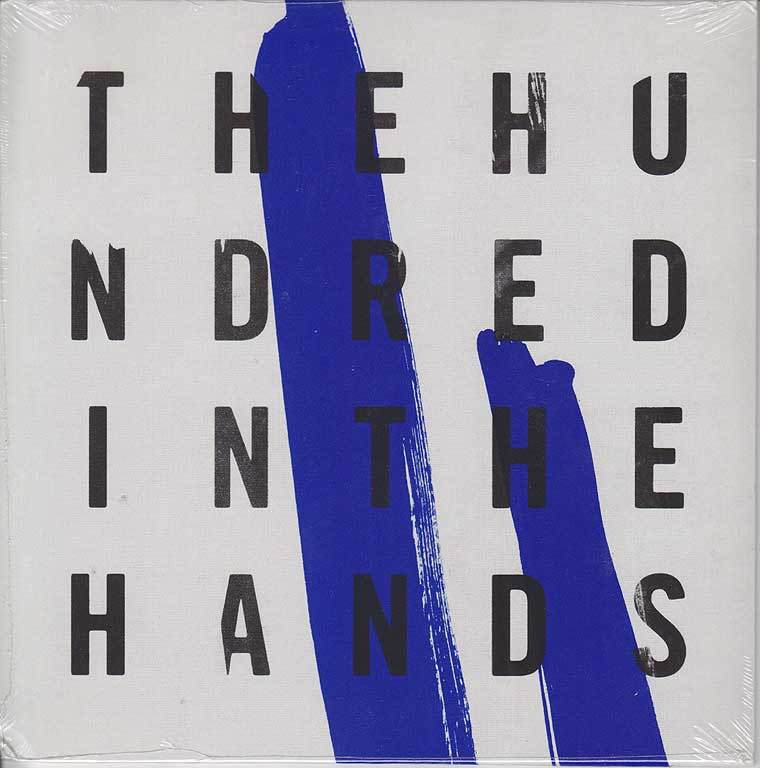 The Hundred In The Hands - Undressed In Dresden