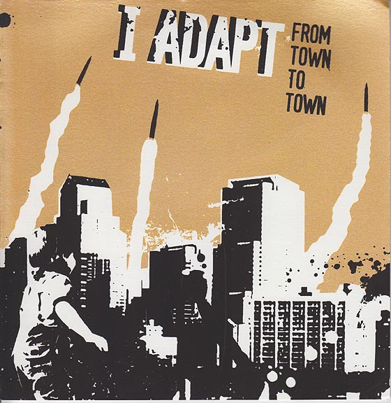 I Adapt - From Town To Town