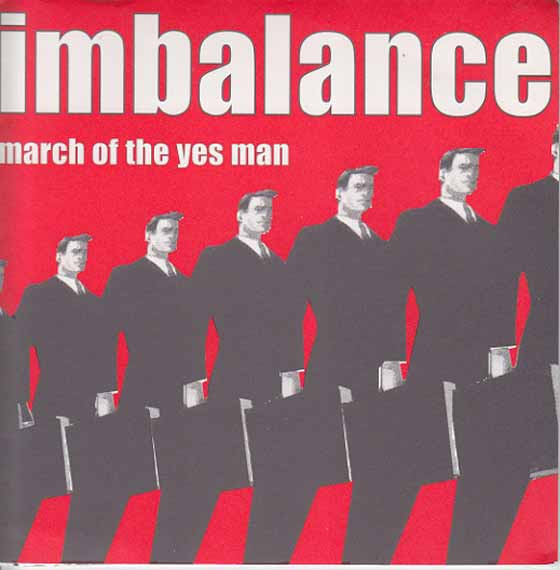 Imbalance - March Of The Yes Man