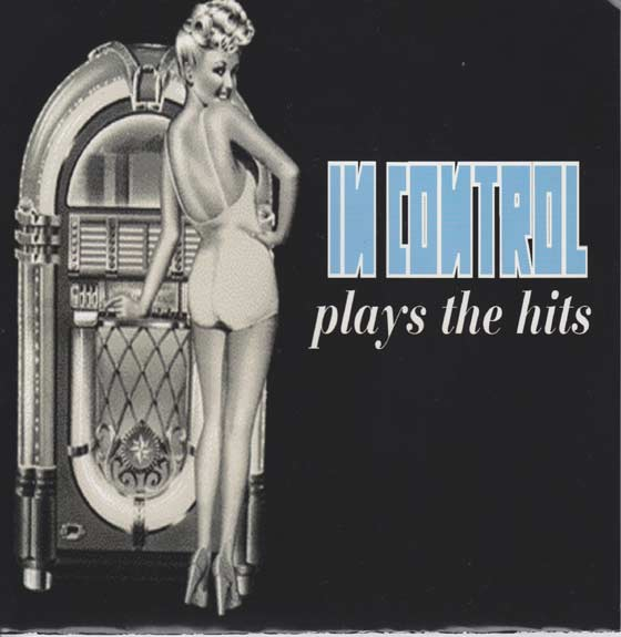 In Control  - Plays the Hits