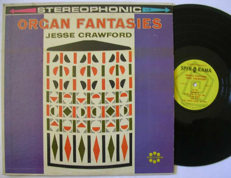 Jesse Crawford - Organ Fantasies