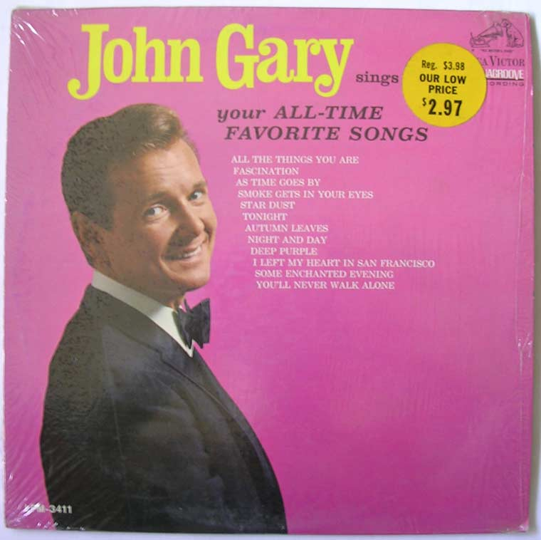 John Gary - Sings Your All Time Favorite Songs
