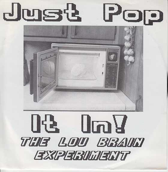 Lou Brain Experiment - Just Pop It In