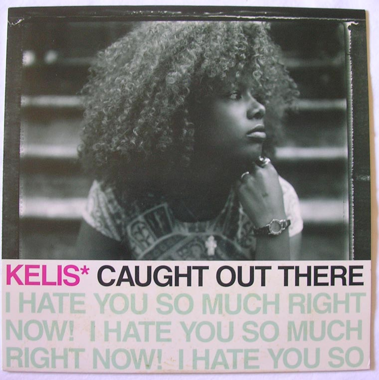 Kelis - Caught Out There (I Hate - 76.1KB