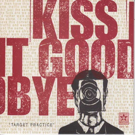 Kiss It Goodbye - Target Practice