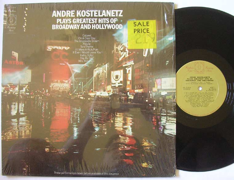 Andre Kostelanetz - Plays Greatest Hits Of Broadway & Hollywood