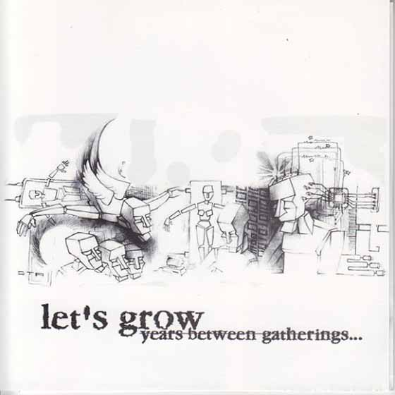 Let's Grow - Years Between Gatherings