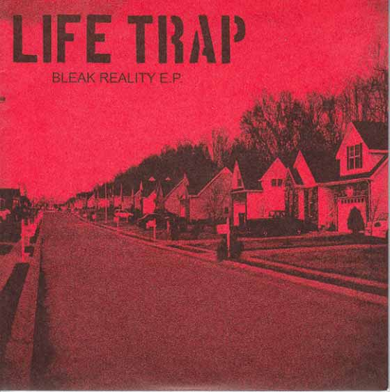 Life Trap - Bleak Reality