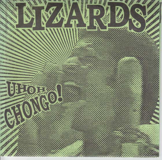 The Lizards - Uh Oh Chongo