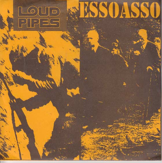 Loud Pipes / Essoasso - Split