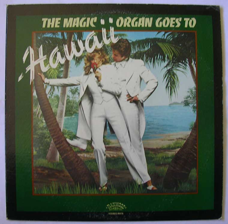 The Magic Organ - Goes to Hawaii