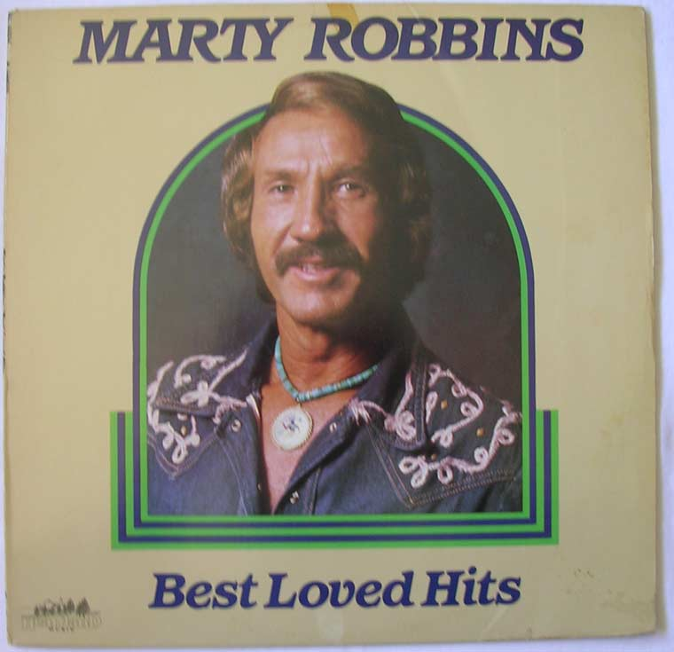 Marty Robbins - Best Loved Hits