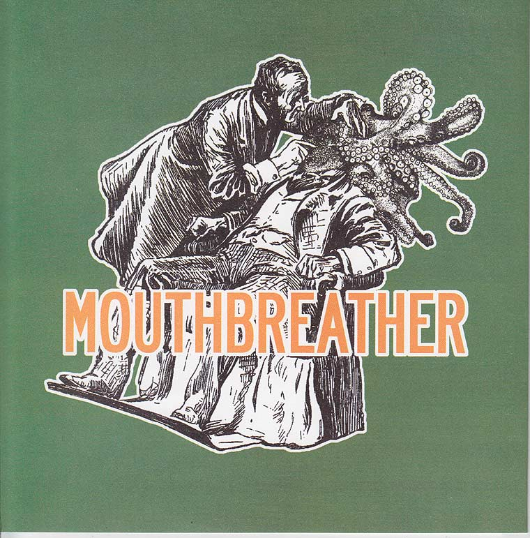 Mouthbreather - Mouthbreather