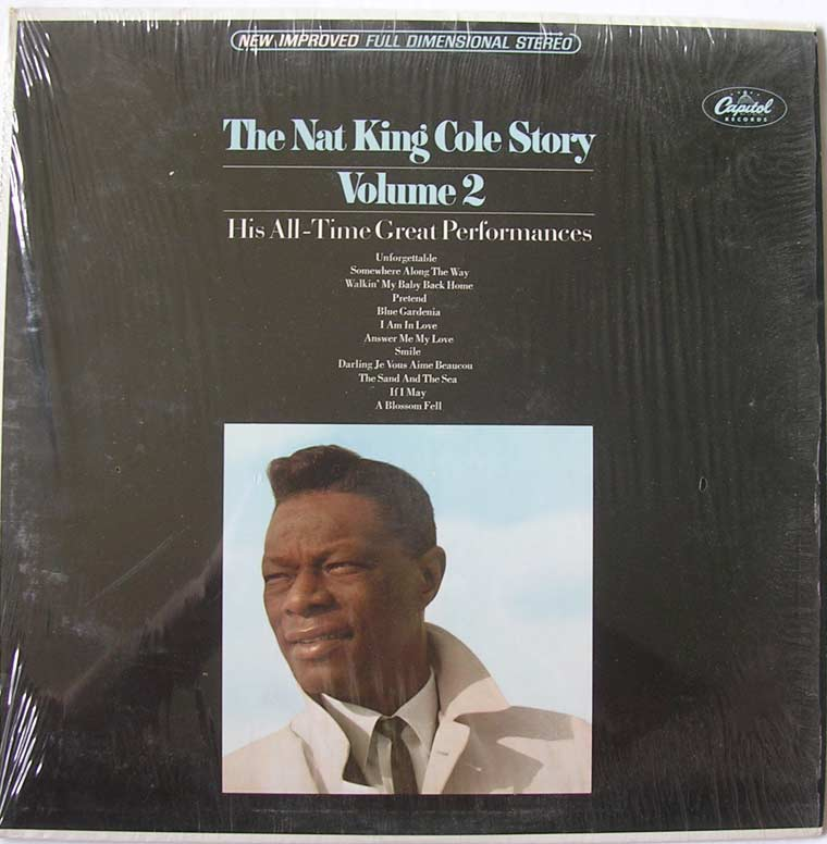 Nat King Cole - The Nat King Cole Story:  Volume 2