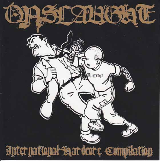 Various Artists - Onslaught  International Hardcore Compilation