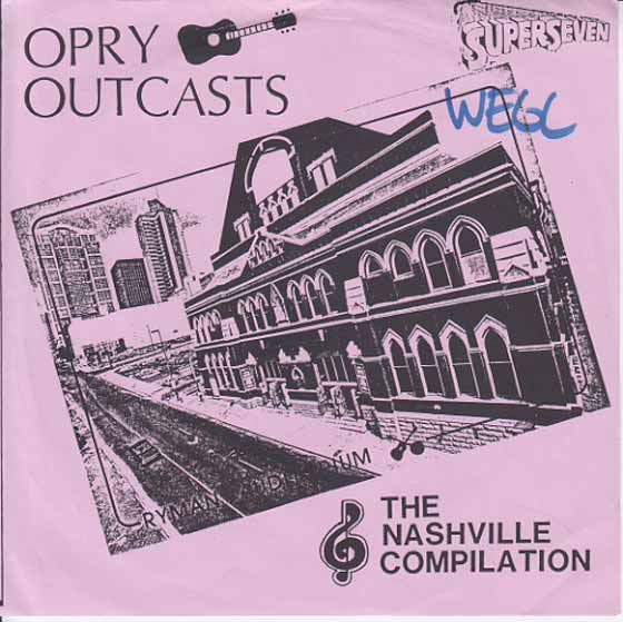 Various Artists - Opry Outcasts The Nashville Compilation