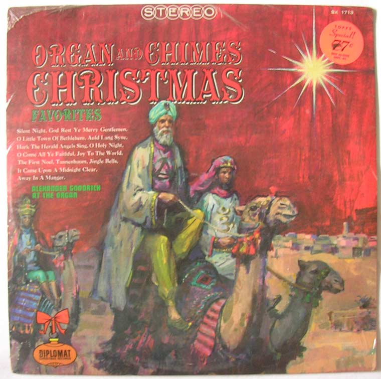 Alexander Goodrich - Organ And Chimes Christmas Favorites