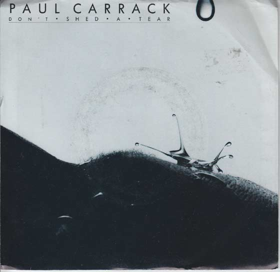 Paul Carrack - Don't Shed a Tear