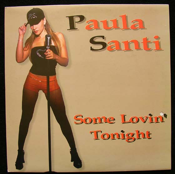 Paula Santi - Some Lovin Tonight