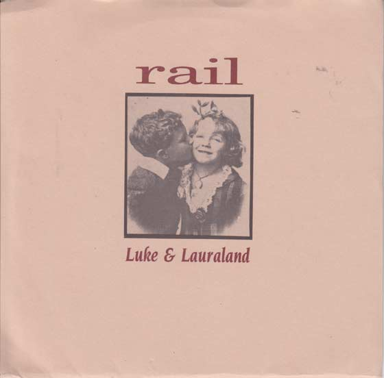 Rail - Luke & Lauraland