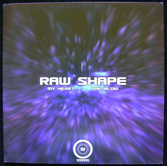Raw Shape - My Heart / The Blow