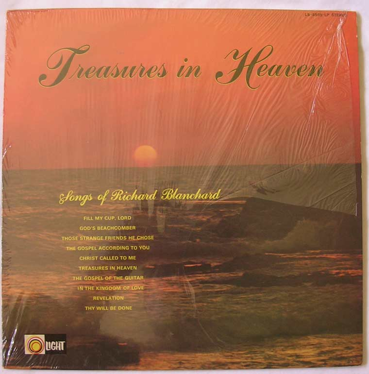 Richard Blanchard - Treasures in Heaven