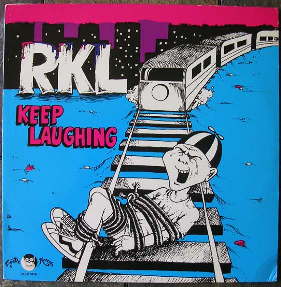 Rich Kids On Lsd Rkl Keep Laughing By Mystic Records