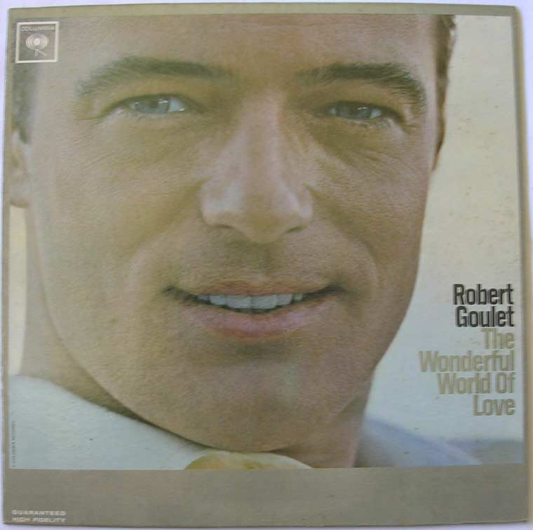 Robert Goulet - The Wonderful World Of Love