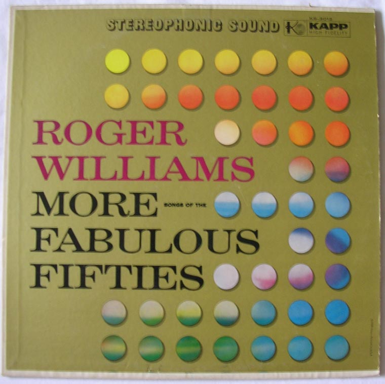 Roger Williams - More Songs Of The Fabulous Fifties