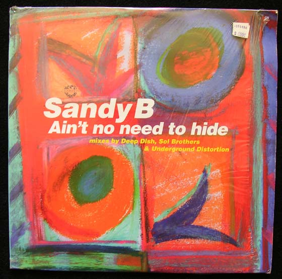 Sandy B - Ain't No Need To Hide