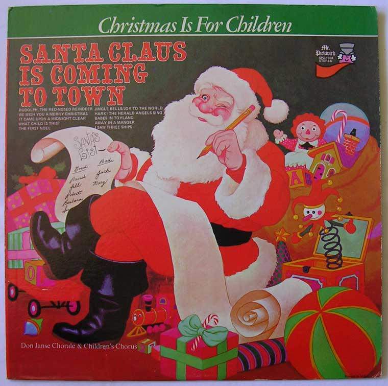 Don Janse And His 60 Voice Children's Chorus - Santa Clause Is Coming To Town