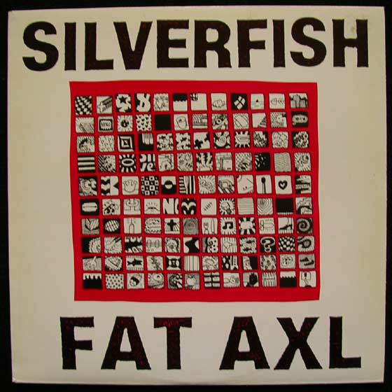 Silverfish - Fat Axl