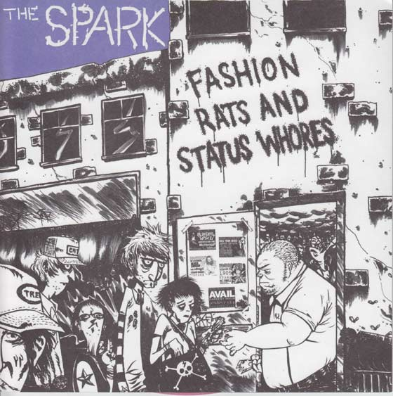 The Spark - Fashion Rats And Status Whores