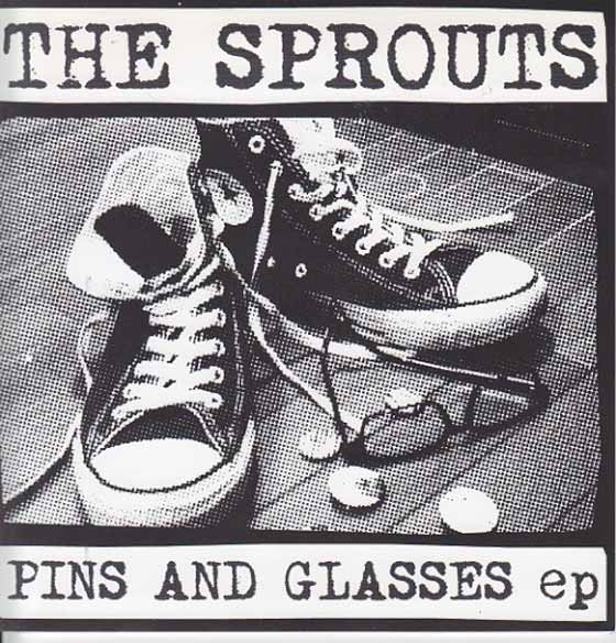 The Sprouts - Pins And Glasses