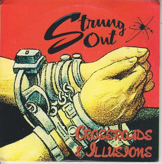Strung Out - Crossroads And Illusions