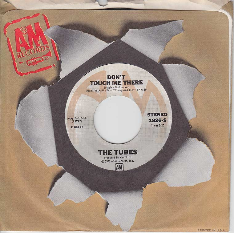 The Tubes - Don't Touch Me There by A&M Records ...