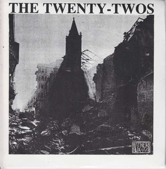 The Twenty-Twos / Disenchanted  - Split