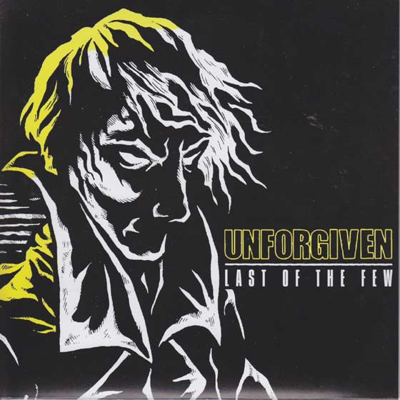 Unforgiven - Last of the Few