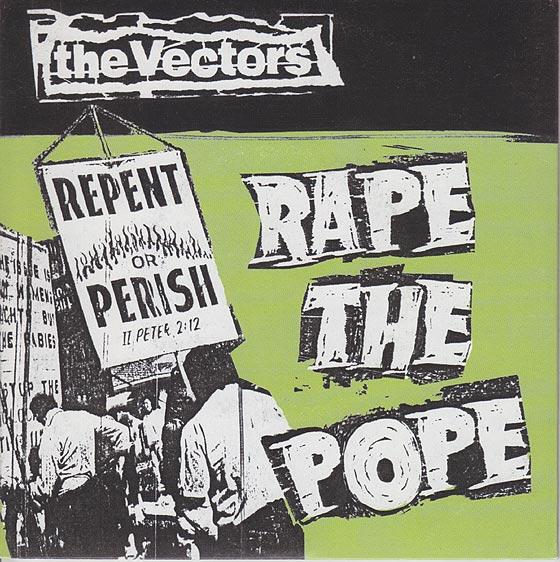 The Vectors - Rape The Pope