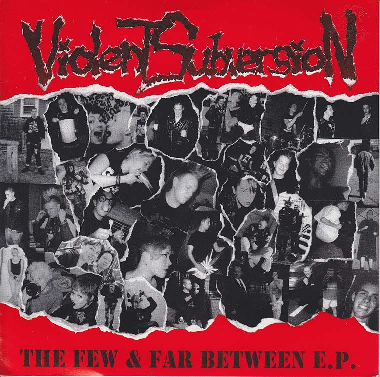 Violent Subversion - The Few and Far Between