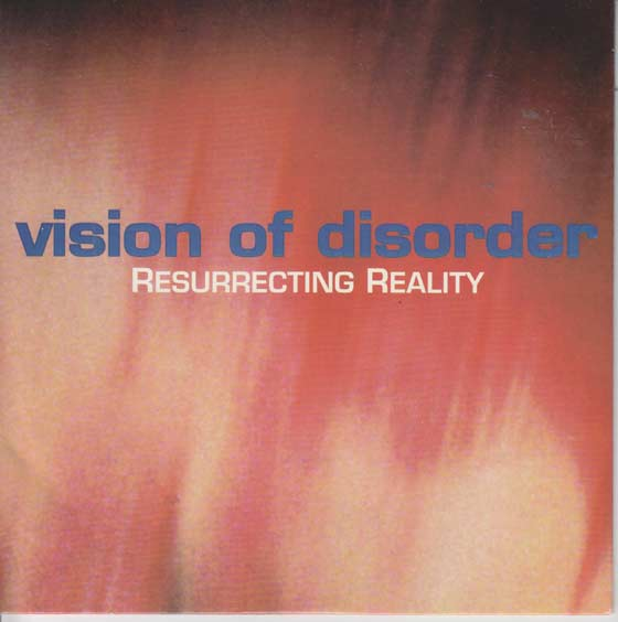 Vision of Disorder - Resurrecting Reality