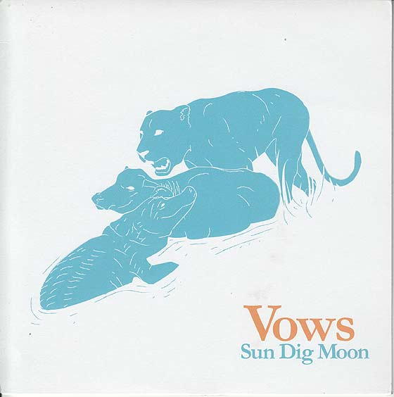 Vows - Sun Dig Moon / The Love