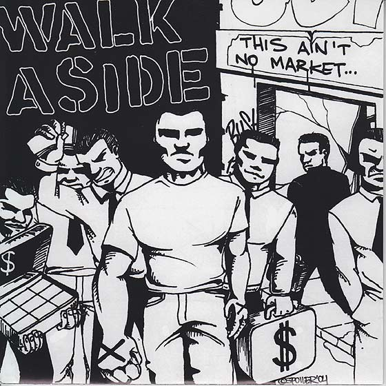 Walk Aside - This Ain't No Market